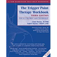 Trigger Point Therapy Workbook: Your Self-Treatment Guide for Pain Relief
