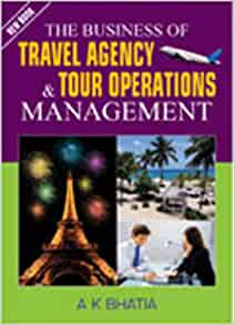 the business of travel agency and tour operations management pdf