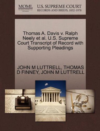 Thomas A. Davis v. Ralph Neely et al. U.S. Supreme Court Transcript of Record with Supporting Pleadings