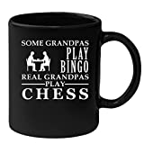 Black Mug for Grandpa 11oz Some Grandpas play bingo, real Grandpas play Chess, Chess Mug