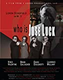 Who is Jose Luck?