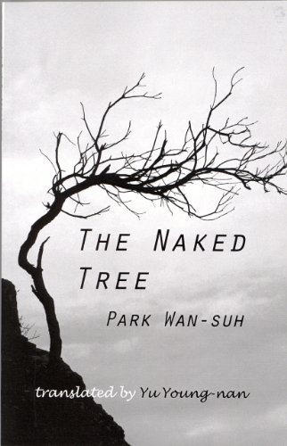 The Naked Tree: A Novel (Cornell East Asia Series)