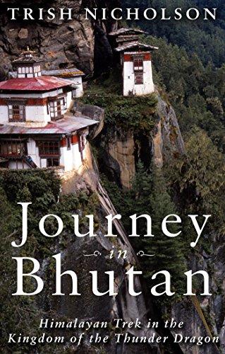 Journey in Bhutan:: Himalayan Trek in the Kingdom of the Thunder Dragon