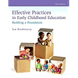 Effective Practices in Early Childhood Education: Building a Foundation (3rd Edition)