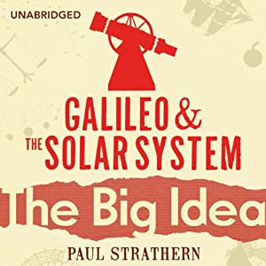 Galileo and the Solar System: The Big Idea Hörbuch