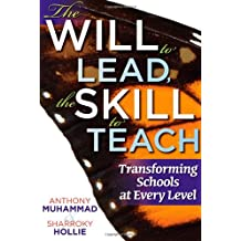 The Will to Lead, the Skill to Teach: Transforming Schools at Every Level create a responsive learning environment