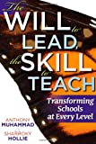 img - for The Will to Lead, the Skill to Teach: Transforming Schools at Every Level create a responsive learning environment book / textbook / text book