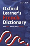Oxford Learner's French Dictionary 2008, Oxford Dictionaries, 0199116458