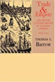 Trade and Empire, Thomas C. Barrow, 1583481311
