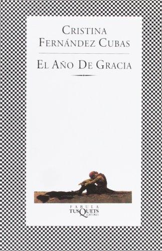 El ano de gracia (Spanish Edition)