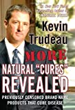 "More Natural ""Cures"" Revealed"