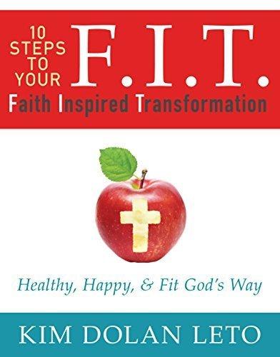 F.I.T. Faith Inspired Transformation by Kim Dolan Leto (2015-01-01)