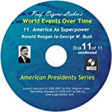 American Presidents Series: America As Superpower; World Events Over Time Collection