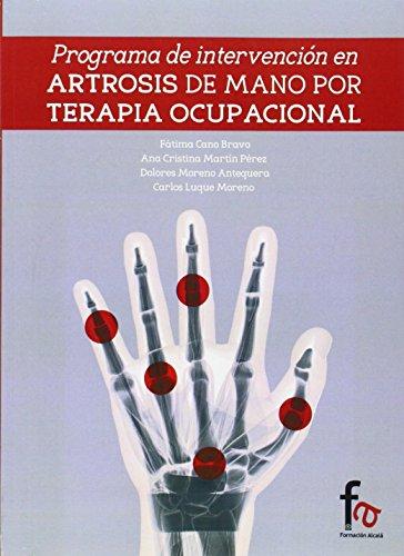 Descargar Libro Programa De Intervención En Artrosis De Mano Por Terapia Ocupacional Ana Cristina Martin Peres