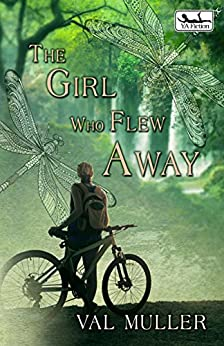 The Girl Who Flew Away by [Muller, Val]