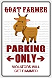 "Goat Farmer Parking Only 8"" x 12"" Metal Novelty Sign Aluminum NS 350"
