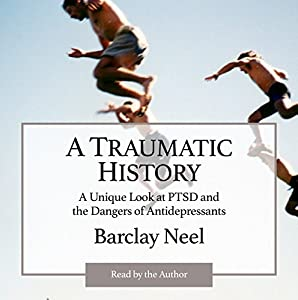 A Traumatic History Audiobook