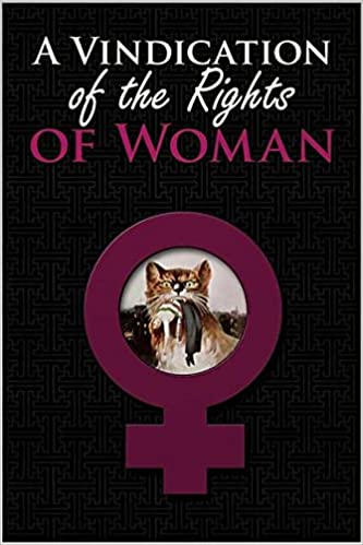 a vindication of the rights of women quotes