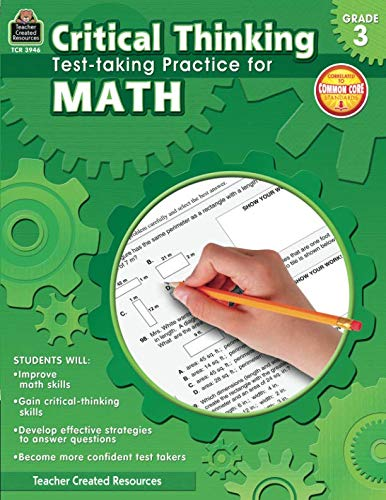 Teacher Created Resources Critical Thinking: Test-taking Practice for Math Book, Grade 3, 112 Pages