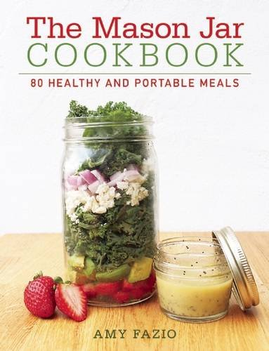 Price comparison product image The Mason Jar Cookbook: 80 Healthy and Portable Meals