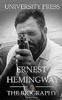 Ernest Hemingway: The