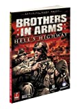 Brothers in Arms: Hell's Highway: Prima Official Game Guide (Prima Official Game Guides)