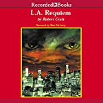 L.A. Requiem | Robert Crais