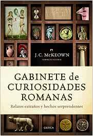 Gabinete de curiosidades romanas: Relatos extraños y