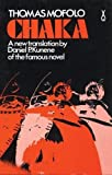 img - for Chaka (African Writers Series) book / textbook / text book