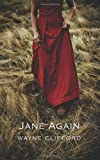 Jane Again, Wayne Clifford, 1897231555