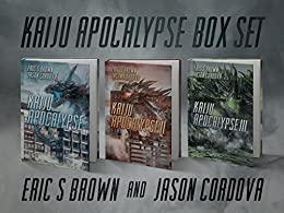 Kaiju Apocalypse Box Set by [Brown, Eric S., Cordova, Jason]