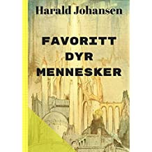 Favoritt dyr mennesker (Norwegian Edition)