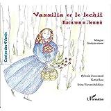 Vassilia et le lechii : Edition bilingue français-russe