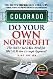 img - for Colorado Do Your Own Nonprofit: The ONLY GPS You Need for 501(c)(3) Tax Exempt Approval (Volume 6) book / textbook / text book