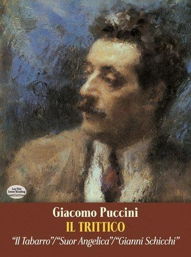 Il Trittico in Full Score: Il Tabarro/Suor Angelica/Gianni Schicchi (Dover Music Scores) by Giacomo Puccini (1997-04-01)