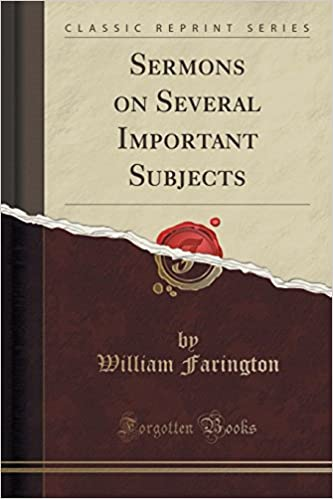 Sermons on Several Important Subjects (Classic Reprint)