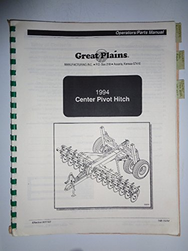 Great Plains 1994 Center Pivot Hitch Operators/Parts Owners Manual (Hitch 151)