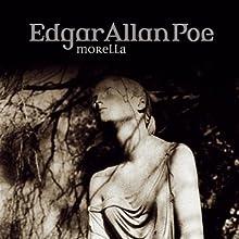 Morella (Edgar Allan Poe 33) Hörspiel von Edgar Allan Poe Gesprochen von: Ulrich Pleitgen, Iris Berben