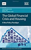 The Global Financial Crisis and Housing, , 1783472871