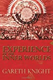 Experience of the Inner Worlds, Gareth Knight, 1908011033