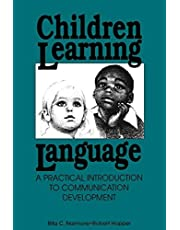 Children Learning Language: Practical Introduction to Communication Development