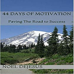 44 Days of Motivation