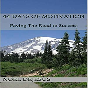 44 Days of Motivation Audiobook