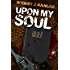 Upon My Soul (Hitman with a Soul Trilogy Book 1)