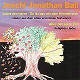Dein Wort ist Licht (feat. Sus Beckedorf, Anette Lehmann, Kuno Walter, Lothar Eckert, Helmut Bosse, Horst Beckedorf, Mathias Graf, Benjamin Ball)