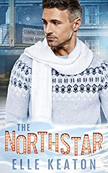 The NorthStar: A Christmas Novella (Accidental Roots) by [Keaton, Elle]