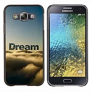 LECELL--Funda protectora / Cubierta / Piel For Samsung Galaxy E5 E500 -- Sueño Nubes Cielo Texto Naturaleza Esperanza --