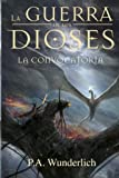 La CONVOCATORIA (La Guerra de los Dioses) (Volume 5) (Spanish Edition) Livre Pdf/ePub eBook