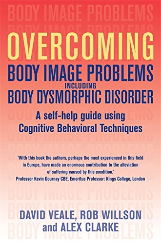 Read Online Overcoming Body Image Problems Including Body Dysmorphic Disorder ebook