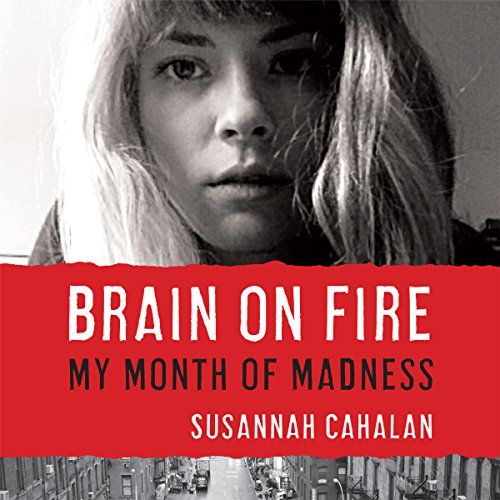 Pdf Medical Books Brain on Fire: My Month of Madness